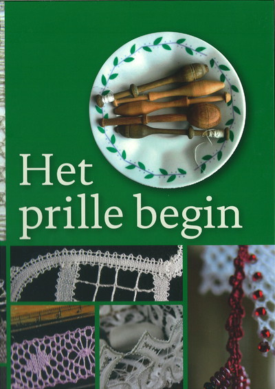 Prille begin - VZW Kantcentrum