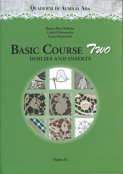Basic Course two - Doilies and Inserts - Nadelspitzen