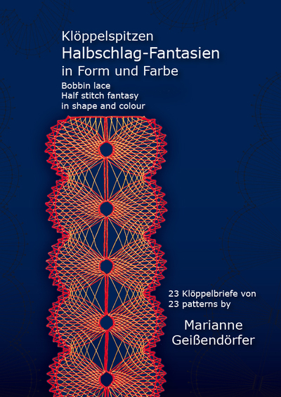 Bobbin lace-Half stitch fantasy in shape and colour - Marianne Geissendörfer