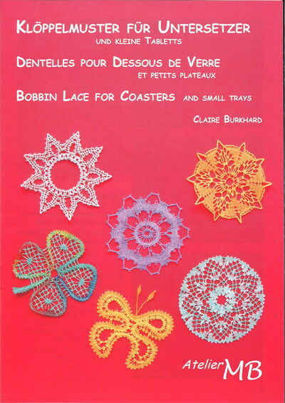 Bobbin Lace for Coasters and small Trays - Claire Burkhard - in 3 languages